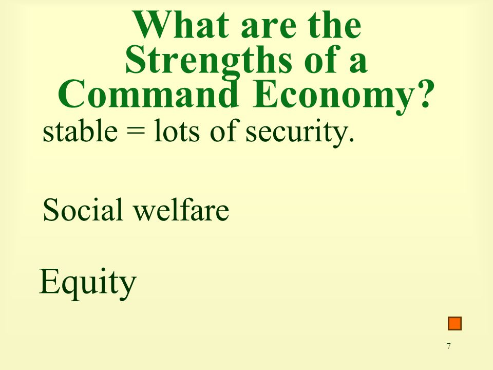 What are the Strengths of a Command Economy