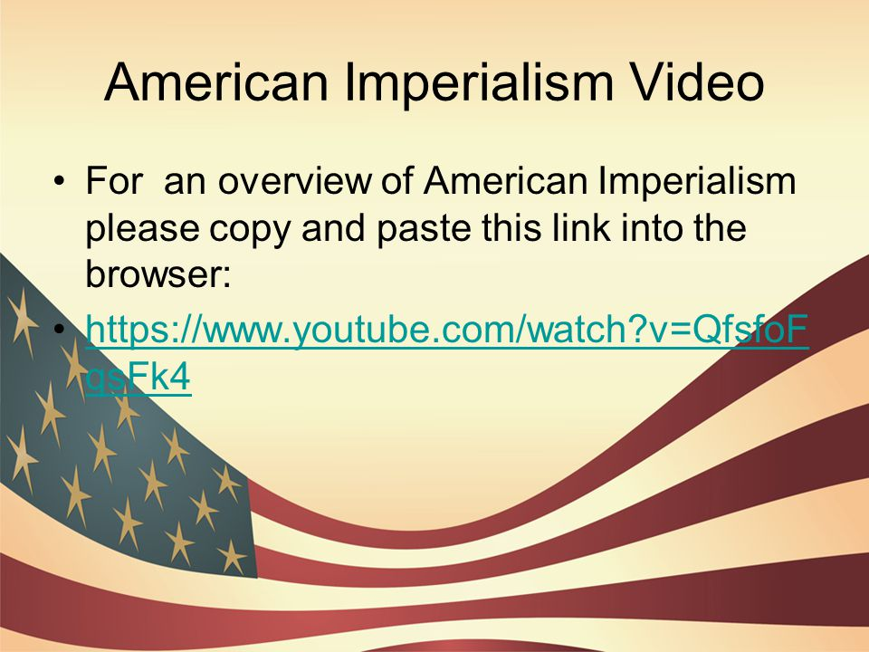 American Imperialism Video