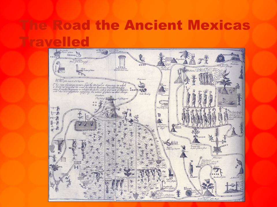 The Road the Ancient Mexicas Travelled