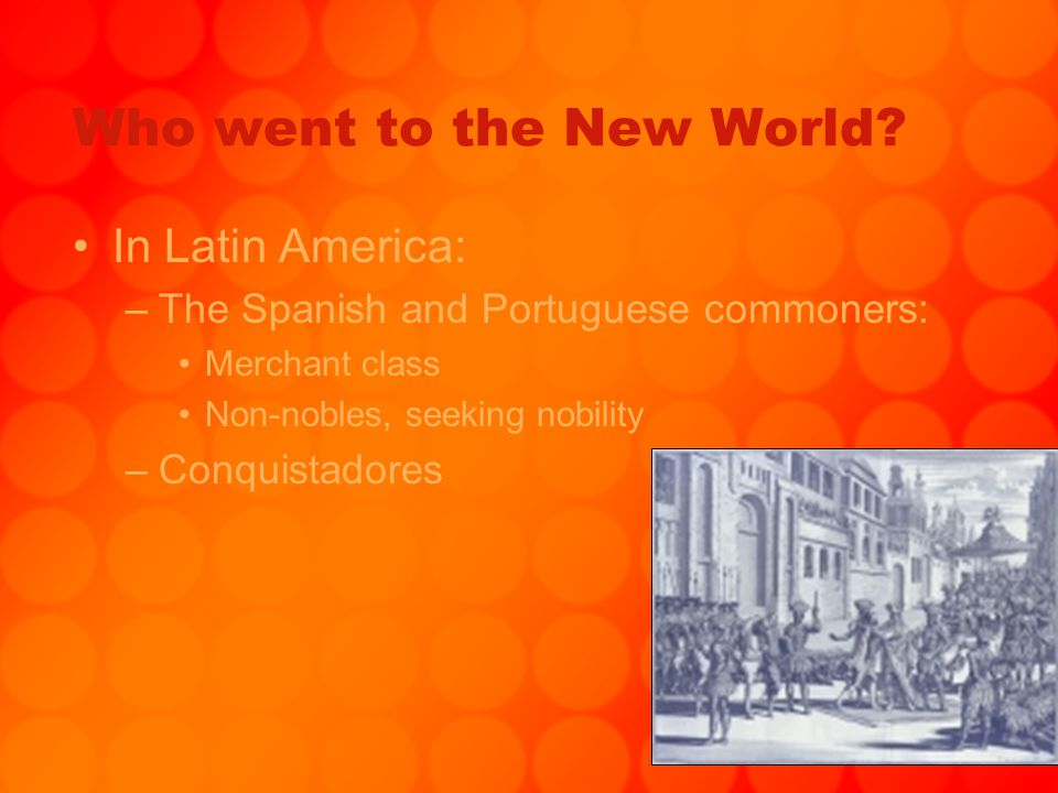 Who went to the New World
