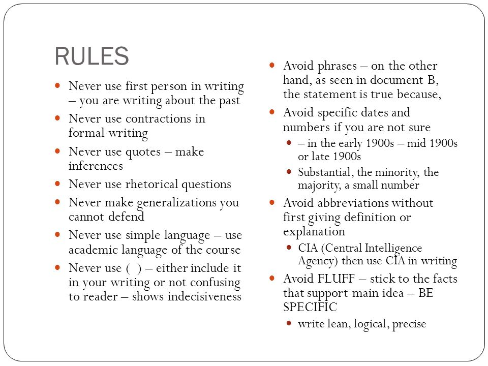 RULES Avoid phrases – on the other hand, as seen in document B, the statement is true because,