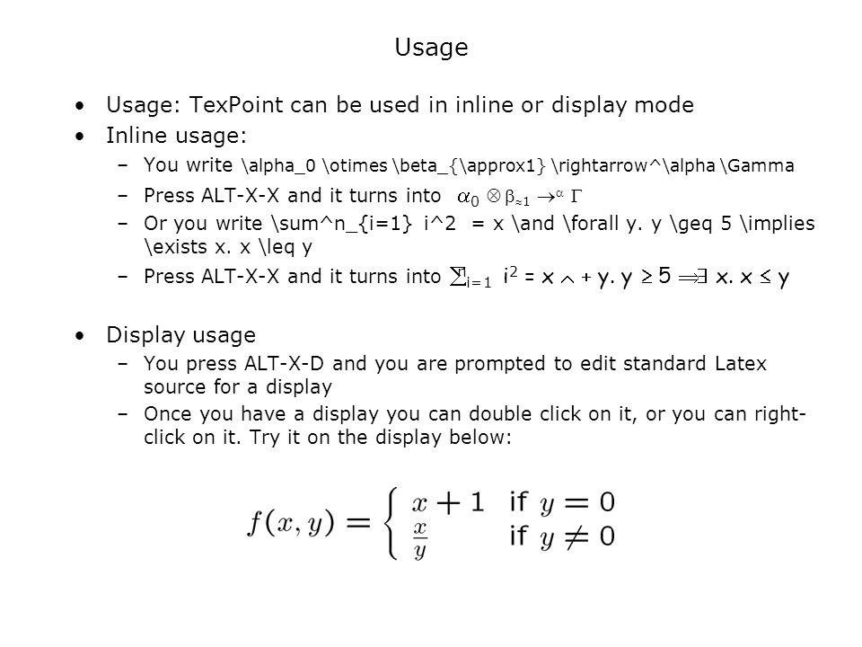 Usage Usage: TexPoint can be used in inline or display mode
