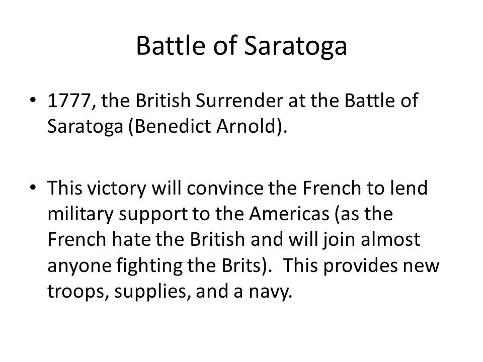 Battle of Saratoga 1777, the British Surrender at the Battle of Saratoga (Benedict Arnold).