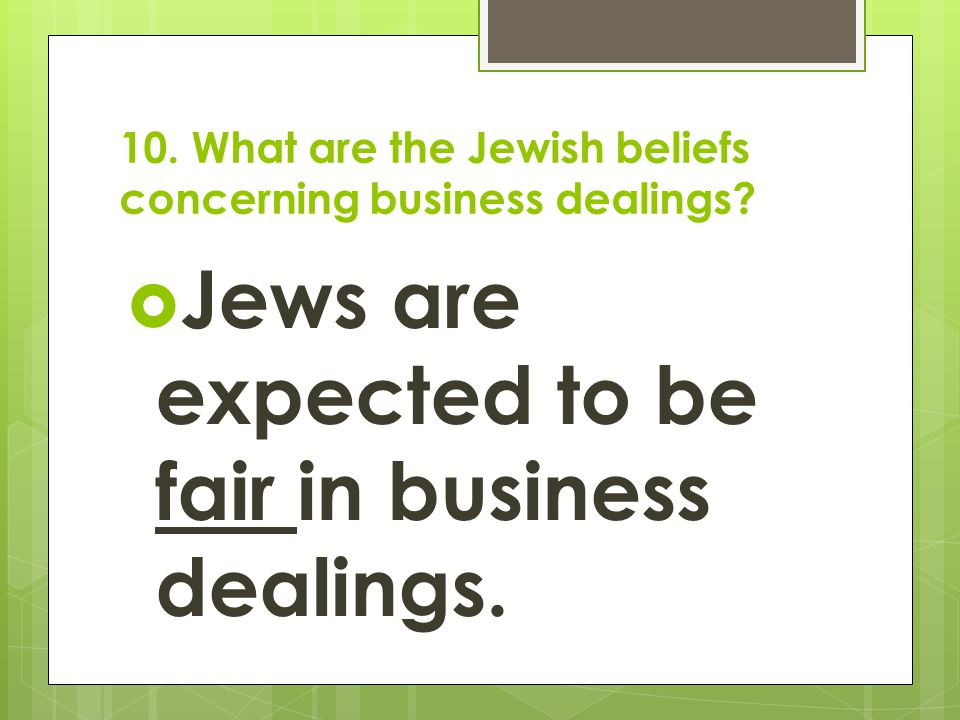 10. What are the Jewish beliefs concerning business dealings