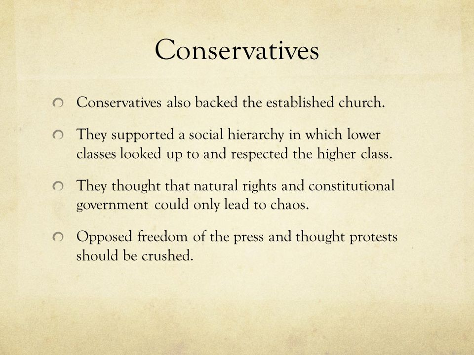 Conservatives Conservatives also backed the established church.