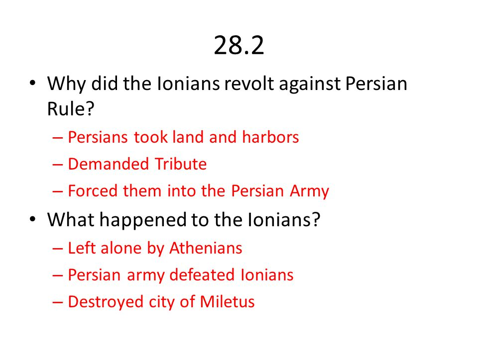 28.2 Why did the Ionians revolt against Persian Rule