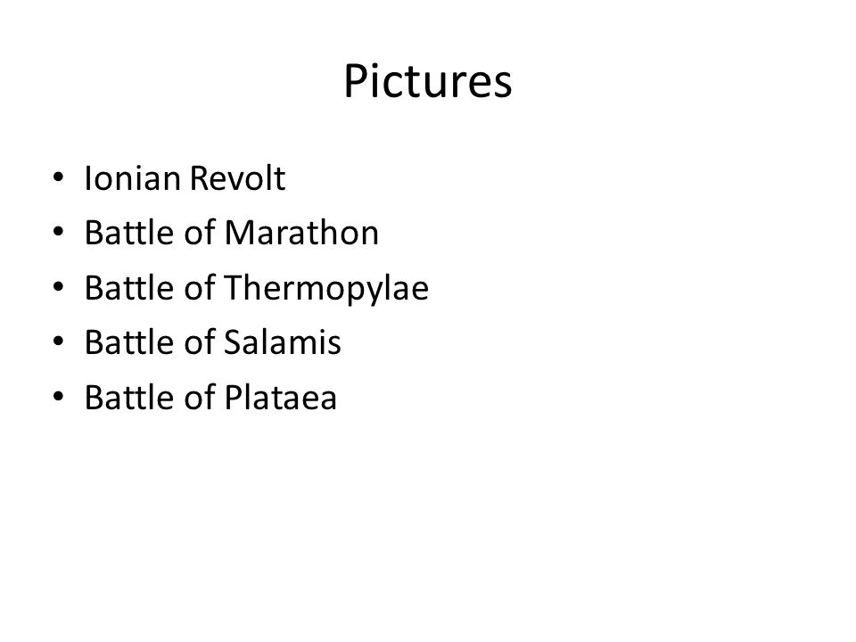 Pictures Ionian Revolt Battle of Marathon Battle of Thermopylae