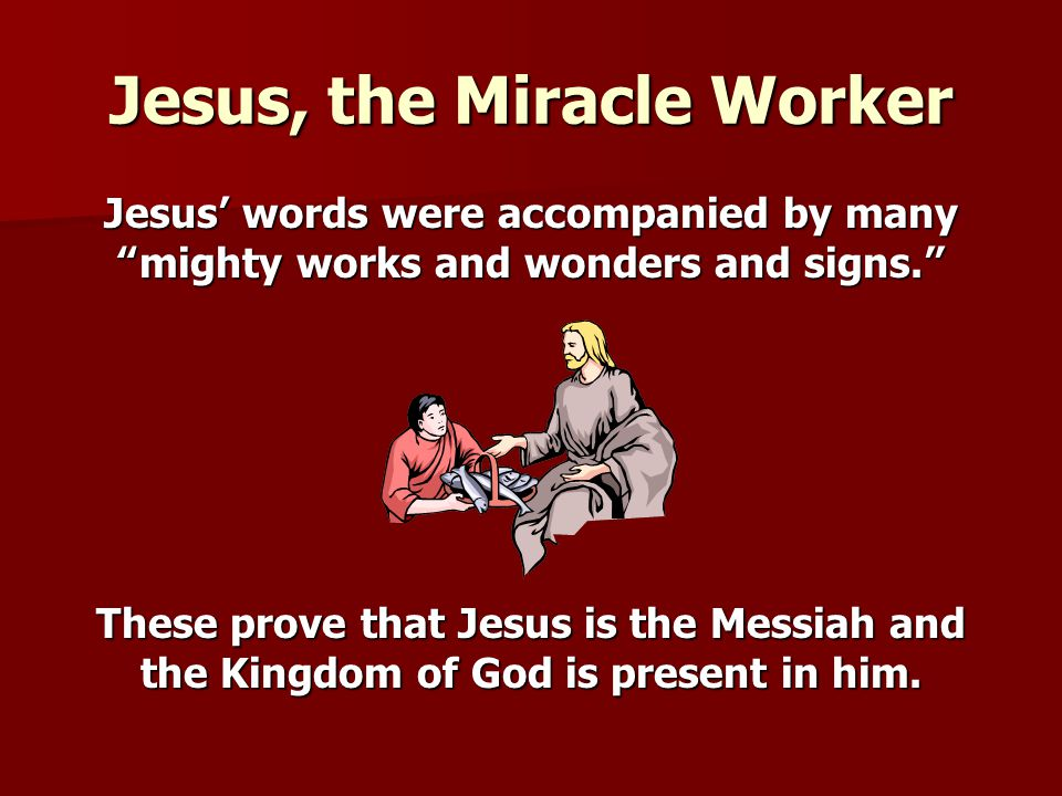 Jesus, the Miracle Worker