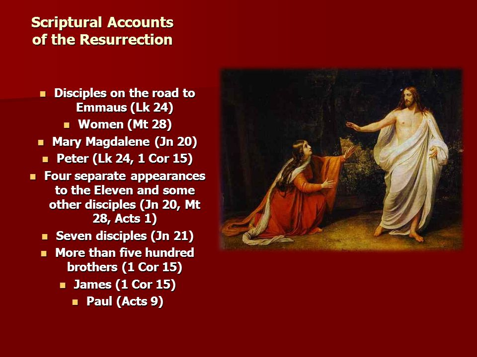 Scriptural Accounts of the Resurrection