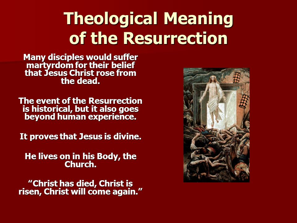 Theological Meaning of the Resurrection