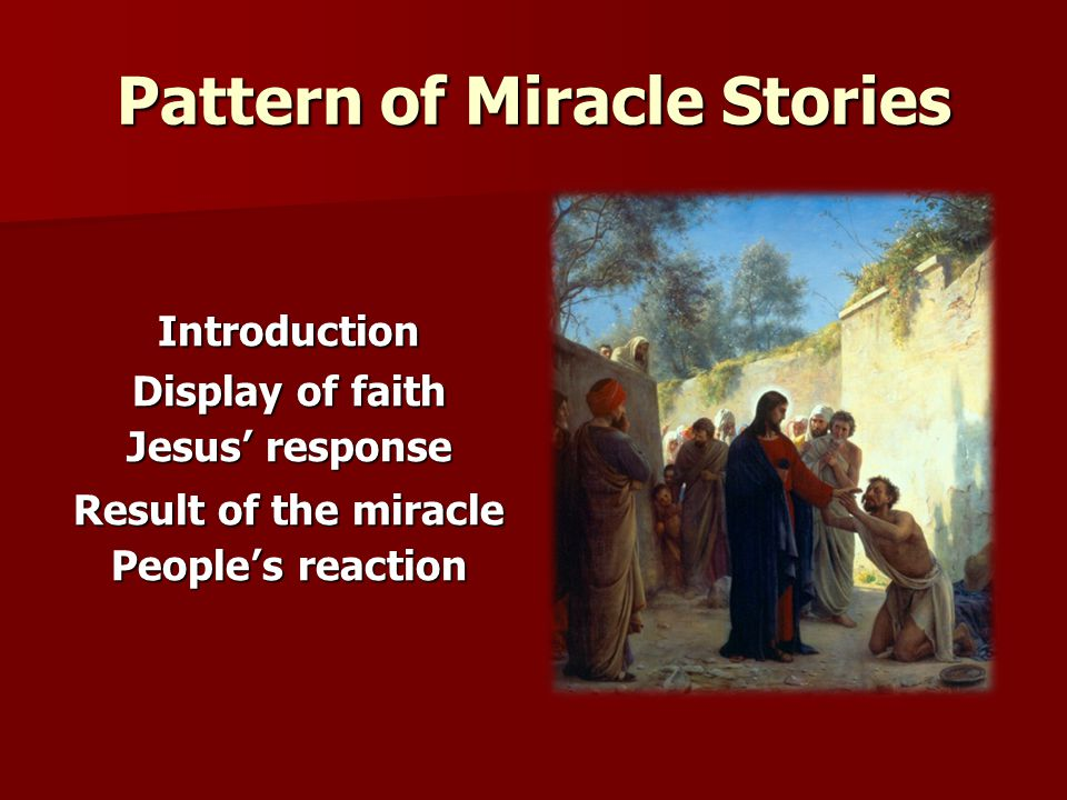 Pattern of Miracle Stories
