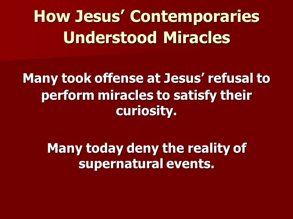 How Jesus' Contemporaries Understood Miracles