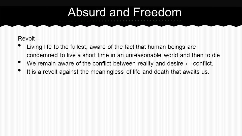 Absurd and Freedom Revolt -