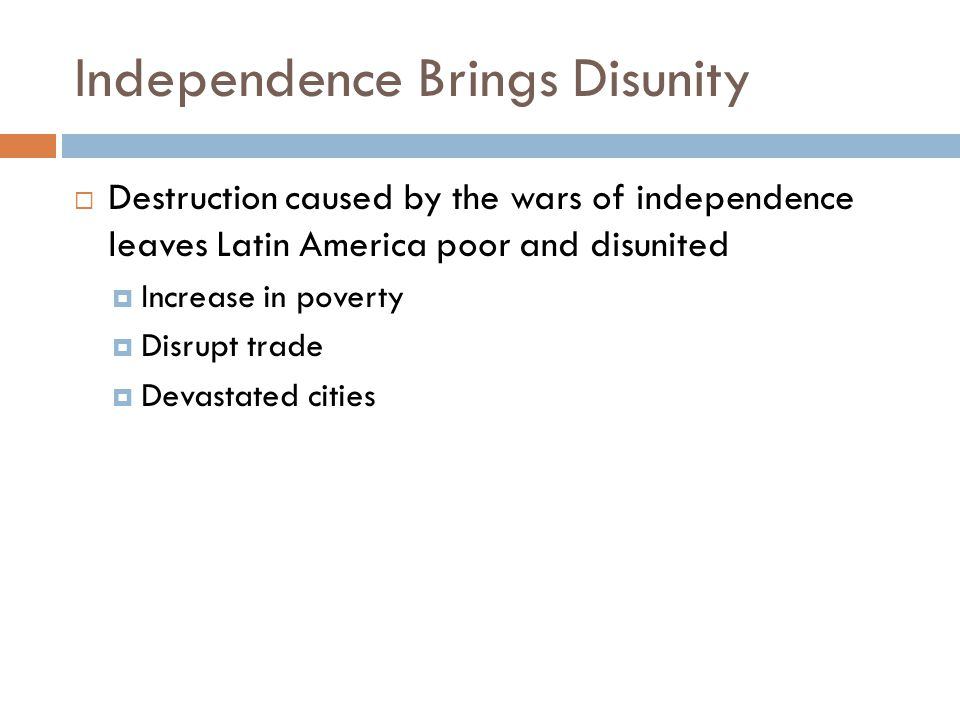 Independence Brings Disunity