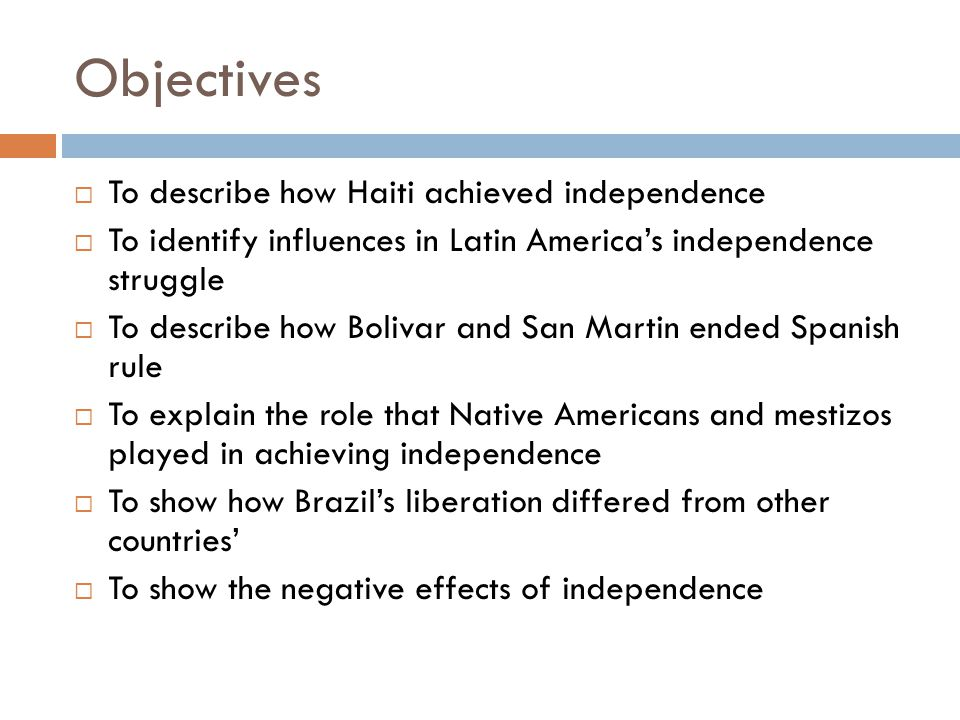 Objectives To describe how Haiti achieved independence