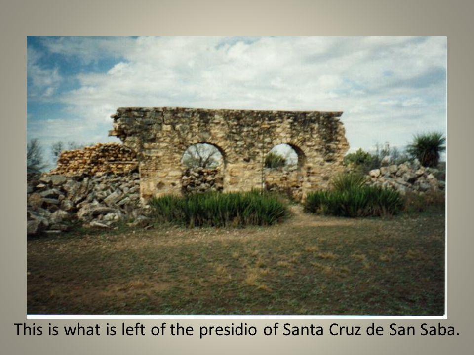 This is what is left of the presidio of Santa Cruz de San Saba.