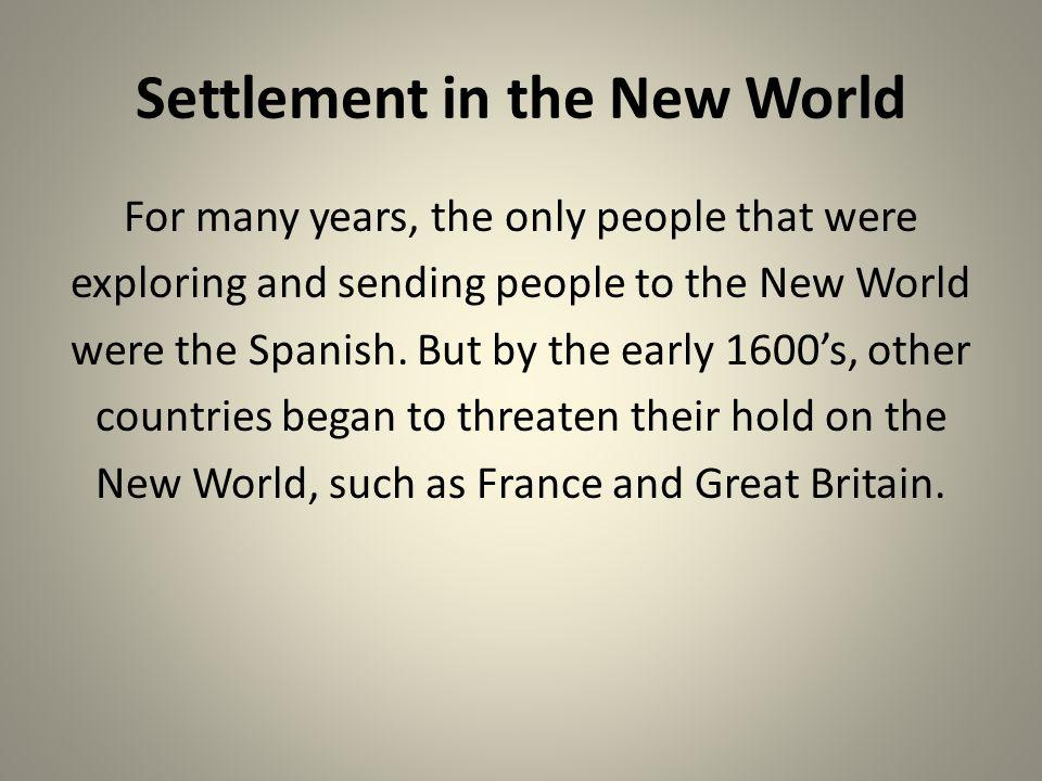 Settlement in the New World