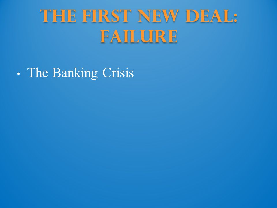 The First New Deal: Failure