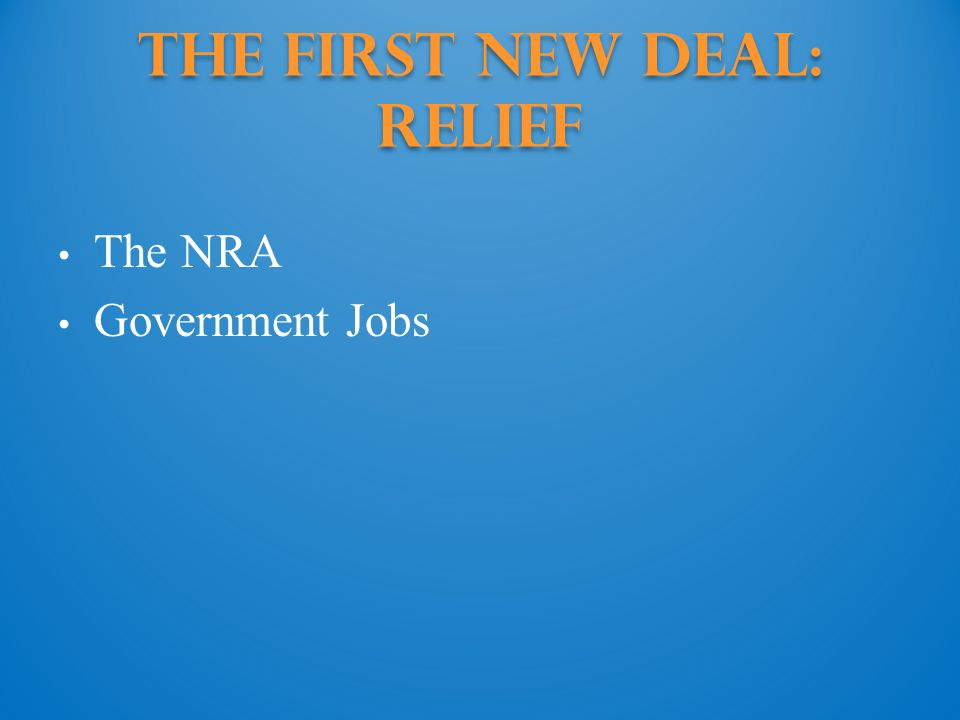 The First New Deal: Relief