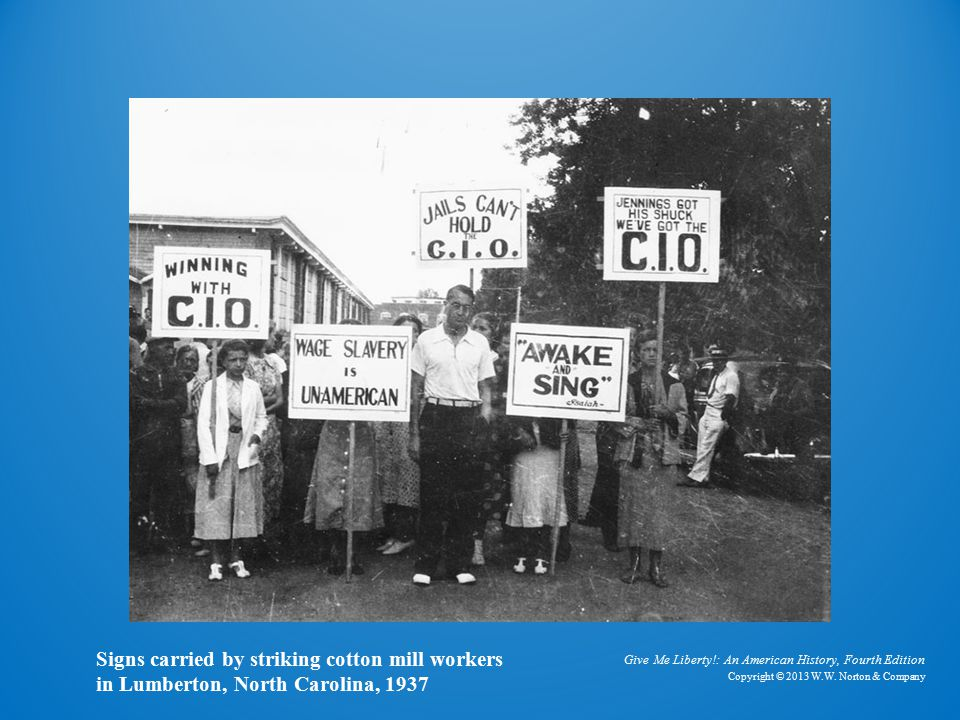 Cotton Mill Strikers Signs carried by striking cotton mill workers