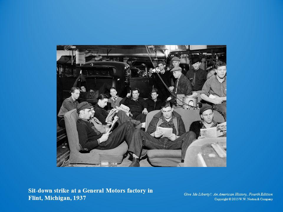 General Motors Strike Sit-down strike at a General Motors factory in