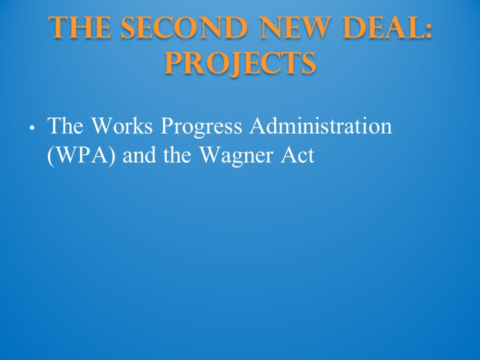 The Second New Deal: projects