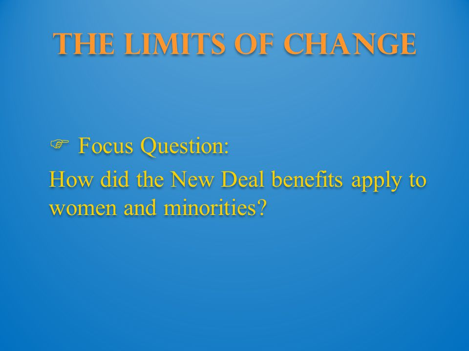 The Limits of Change Focus Question: