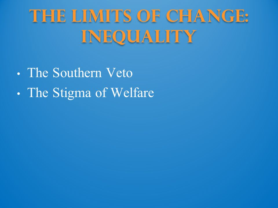 The Limits of Change: inequality