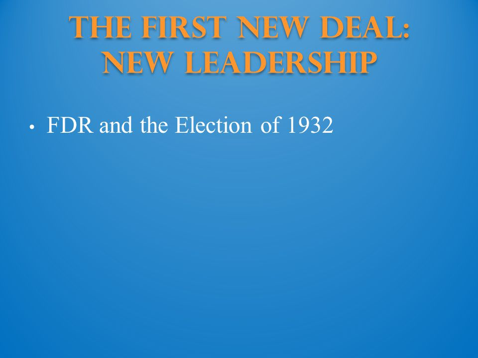 The First New Deal: new leadership