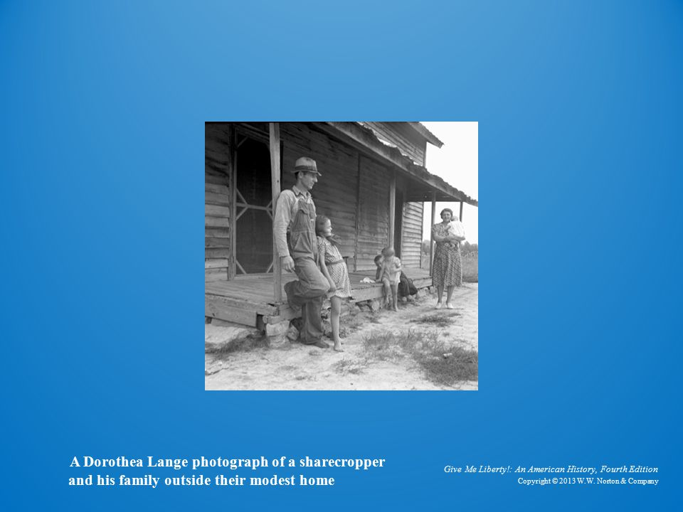 Sharecropper's Home A Dorothea Lange photograph of a sharecropper