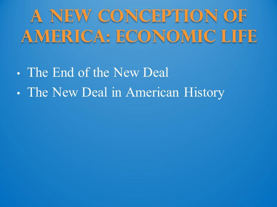 A New Conception of America: Economic life