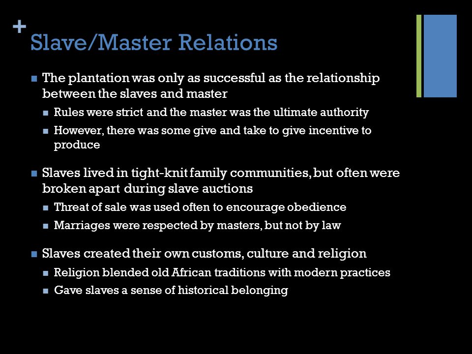 Slave/Master Relations
