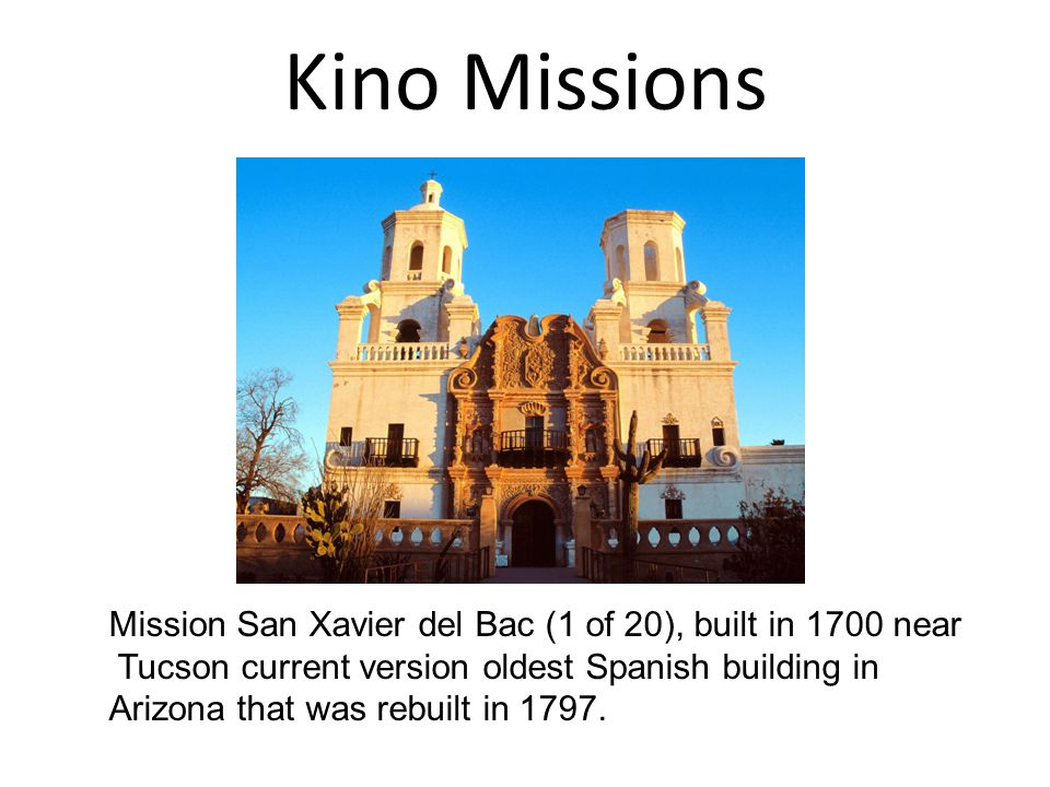 Kino Missions Mission San Xavier del Bac (1 of 20), built in 1700 near