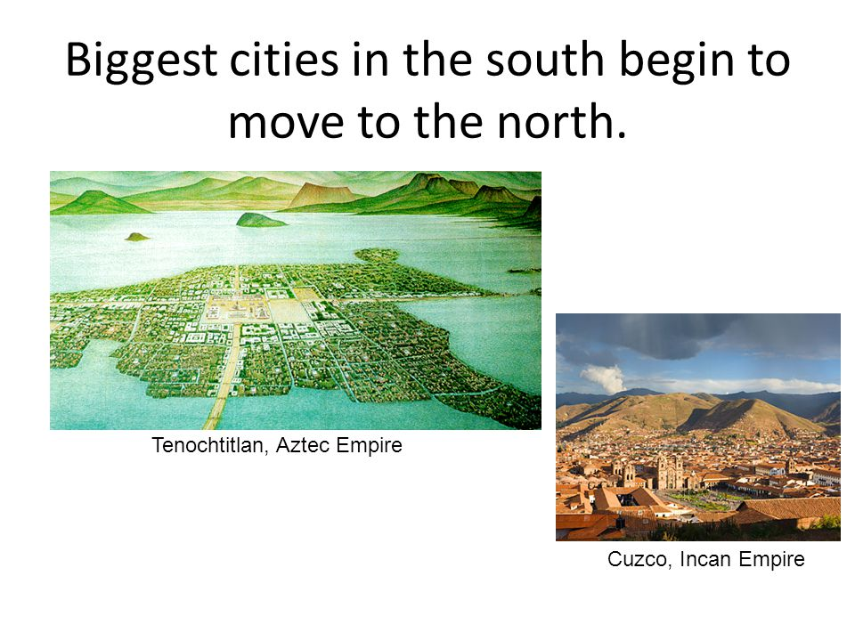 Biggest cities in the south begin to move to the north.