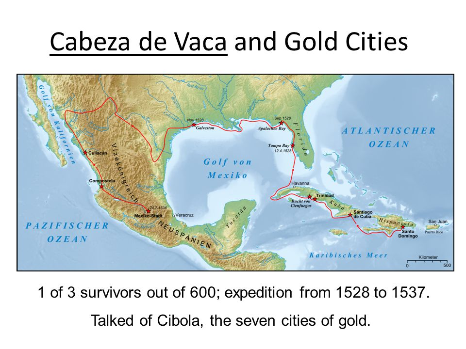 Cabeza de Vaca and Gold Cities