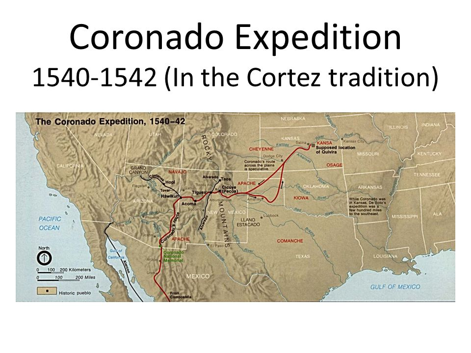 Coronado Expedition 1540-1542 (In the Cortez tradition)