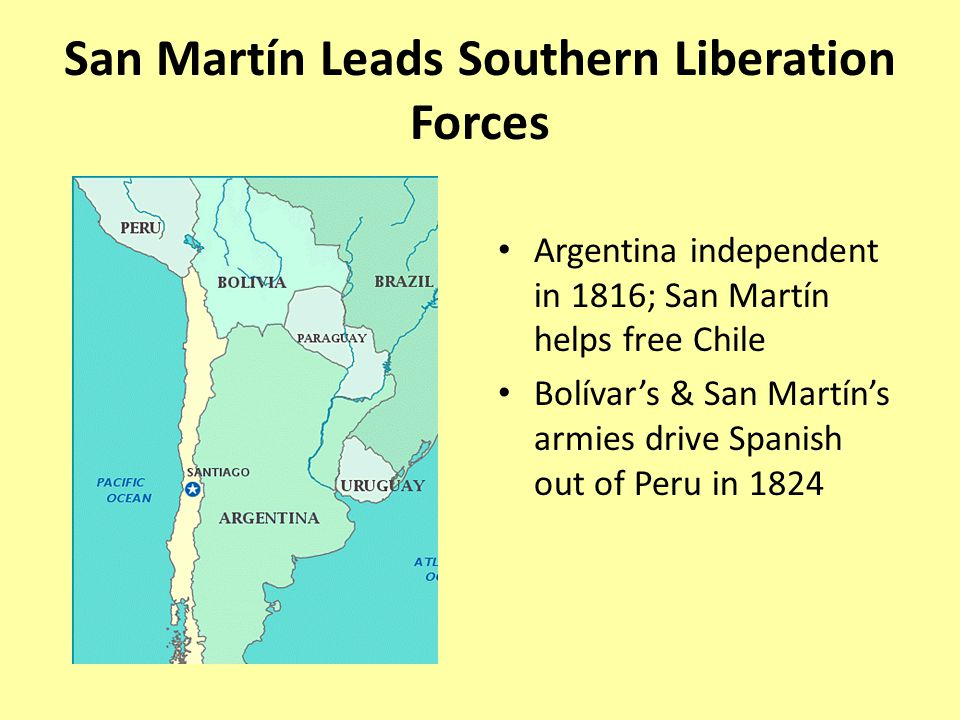 San Martín Leads Southern Liberation Forces