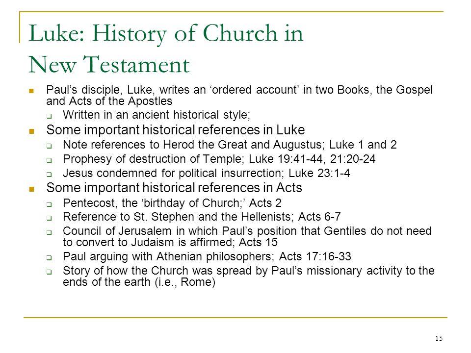 Luke: History of Church in New Testament