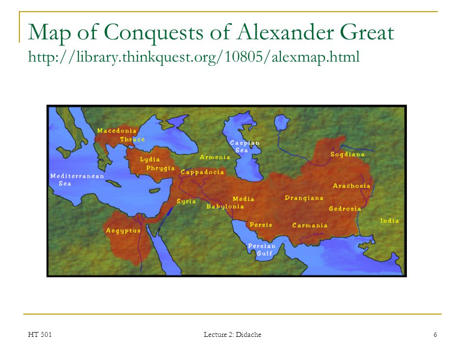 Map of Conquests of Alexander Great http://library. thinkquest