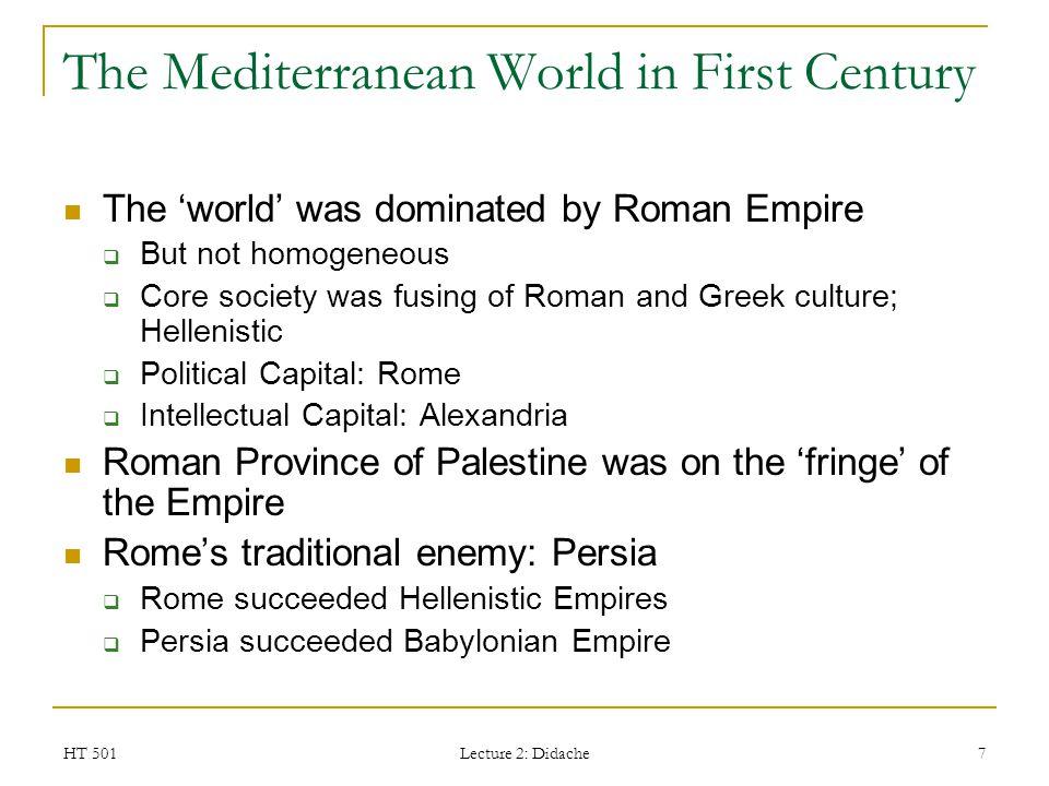 The Mediterranean World in First Century
