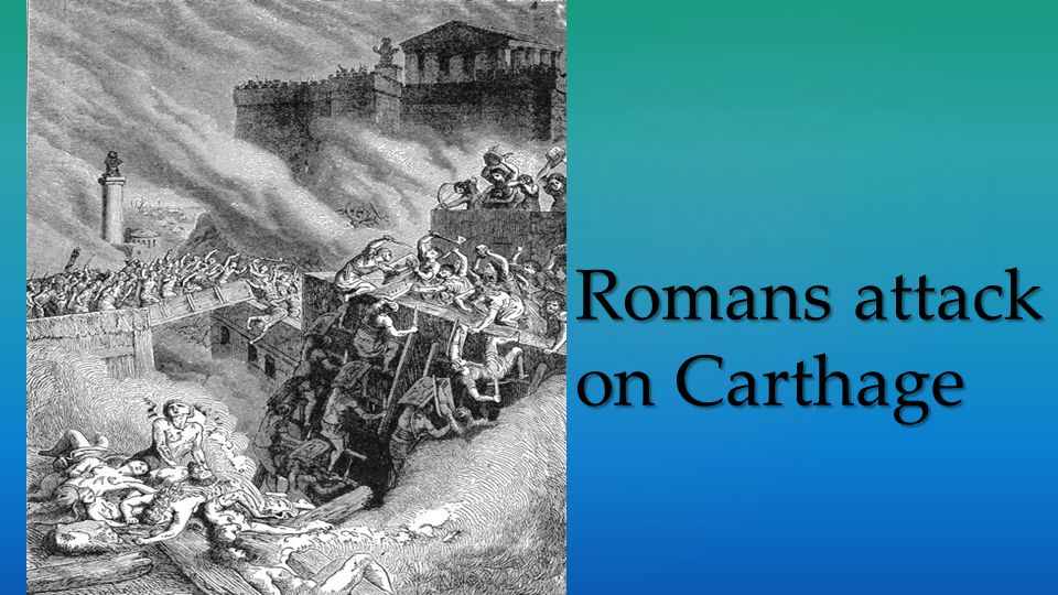 Romans attack on Carthage