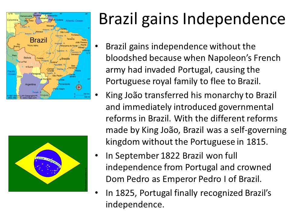 Brazil gains Independence
