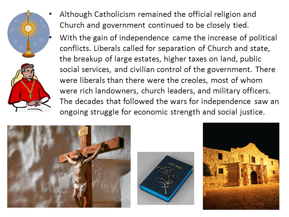 Although Catholicism remained the official religion and Church and government continued to be closely tied.
