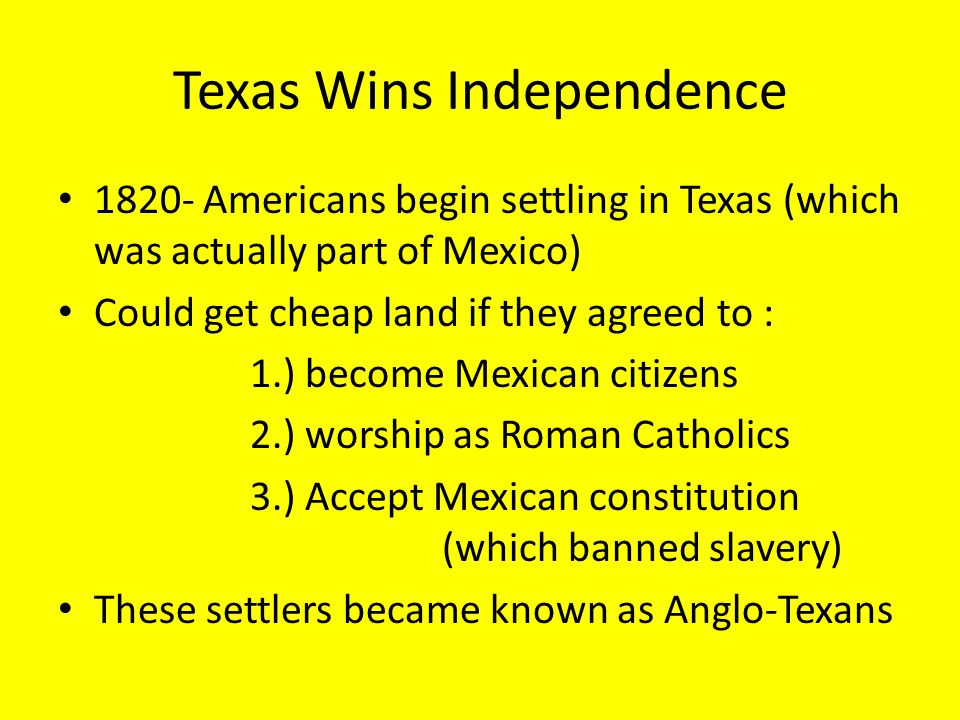 Texas Wins Independence
