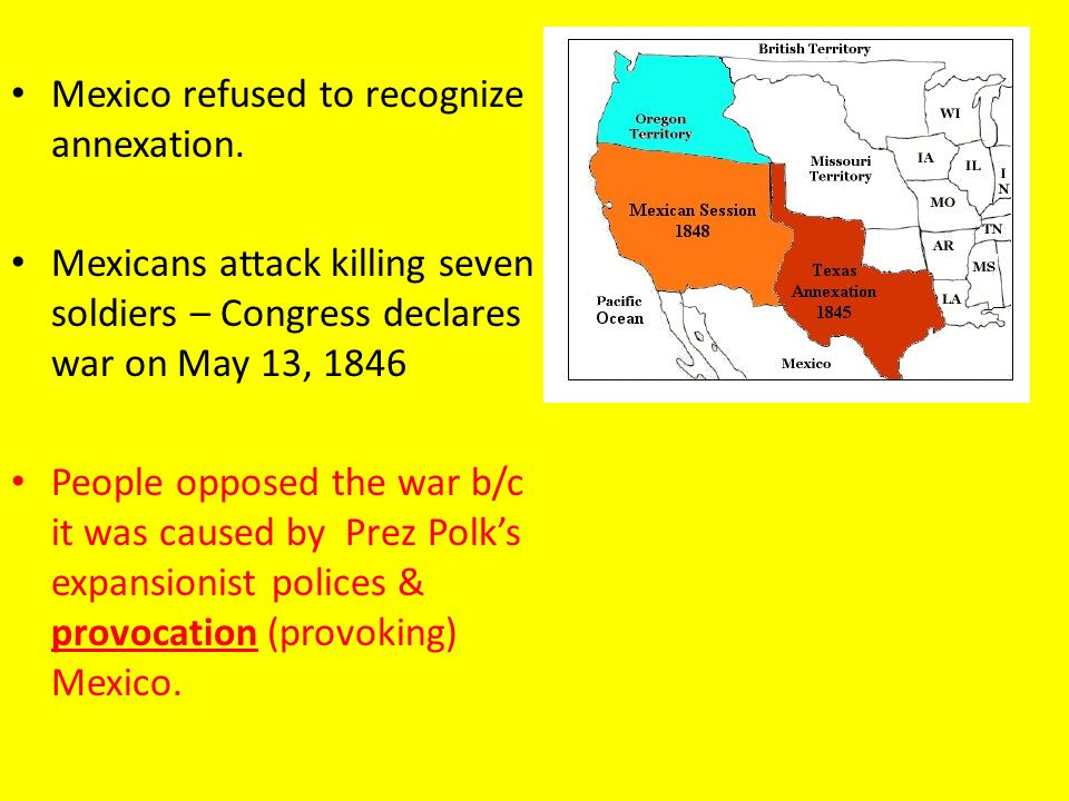 Mexico refused to recognize annexation.