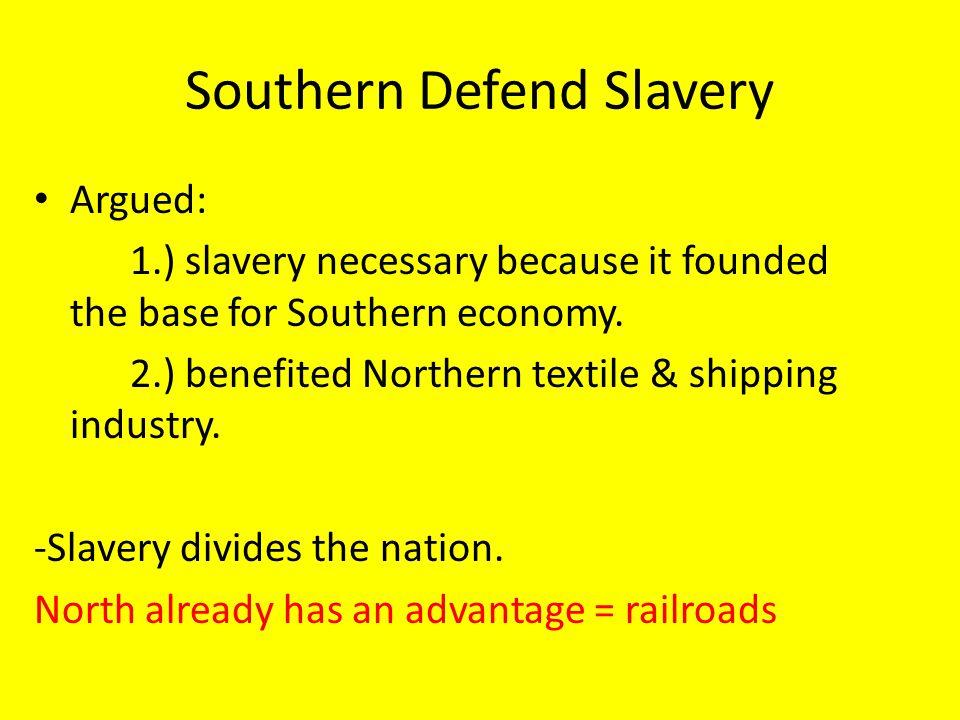 Southern Defend Slavery