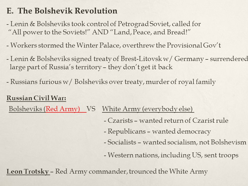Bolsheviks (Red Army) VS White Army (everybody else)