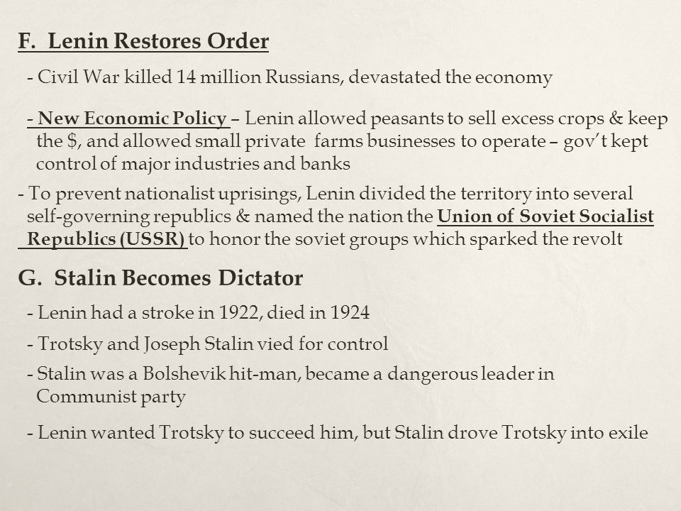 G. Stalin Becomes Dictator