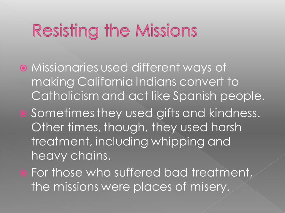 Resisting the Missions
