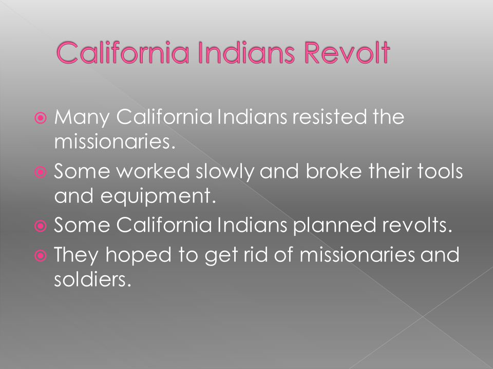 California Indians Revolt